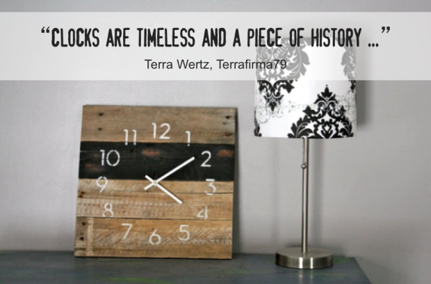 Terrafirma79 Quote - Clocks are timeless and a piece of history