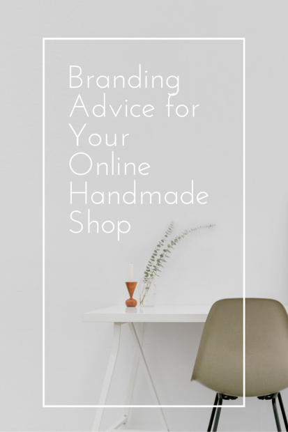 Branding Advice for Your Online Handmade Shop sell with aftcra handmade shop