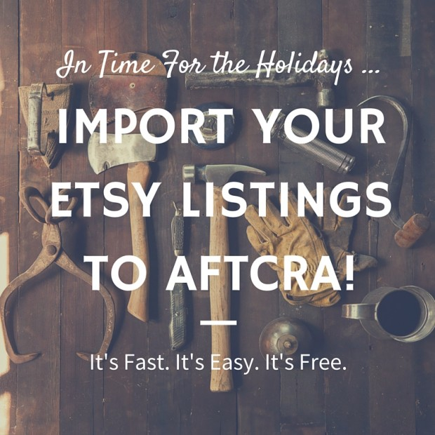 Sell Handmade products on aftcra and import etsy listings