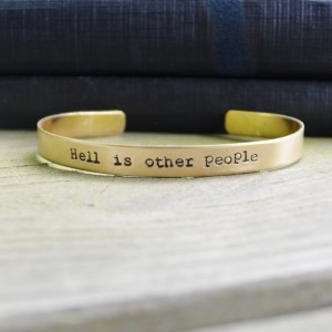 Christmas 2015 Gifts for Her - Hell Is Other People Cuff