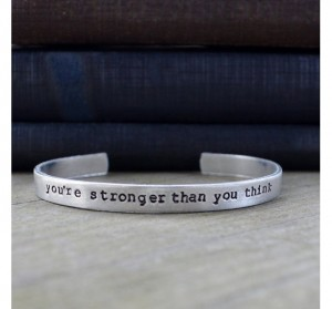 Christmas 2015 Gifts for Her - Youre Stronger Than You Think Silver Cuff