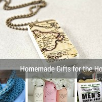 2015 Holiday Gift Guide- Homemade Gifts for the Holidays