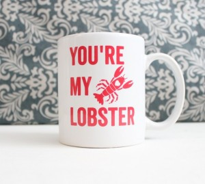 Valentines Gifts for Her - Handmade Gifts American Made Gift Ideas - Wife Gift - Girlfriend Gift - Youre My Lobster Friends Mug