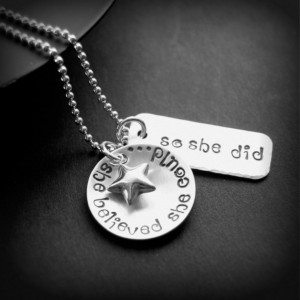 Handmade Mothers Day Gifts - She Believed Silver Necklace
