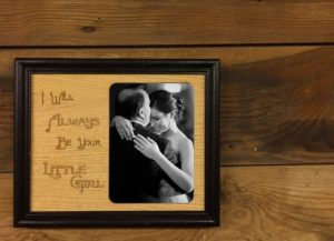 Fathers Day - I Will Always Be Your Little Girl or Little Boy Picture Frame
