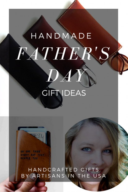 Handmade Gifts for Dad for Father's Day - Unique and Artisanal Father's Day Gift Ideas - All Handcrafted Gifts by Artisans in the USA