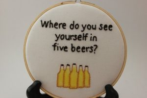 Under 25 Fathers Day - Beer Bar Decor Hoop Art Embroidery Mixed Media