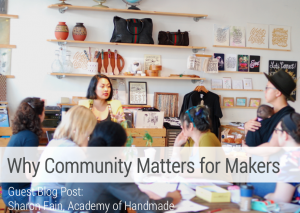 Why community Matters for Makers with Academy of Handmade aftcra
