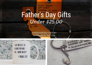 Unique Father's Day Gifts Under $25 - Handmade gift ideas for him - aftcra - gifts - handcrafted gifts - American made gifts - Made in USA gifts for Fathers Day