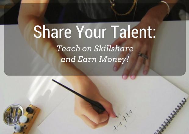 Skillshare Share your Talent- Teach on Skillshare and Earn Money!